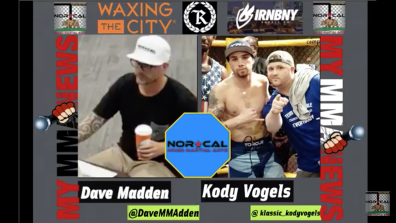 NorCalFightMMA Podcast Episode 126 – Featuring Kody Vogels