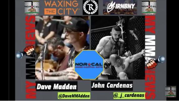 NorCalFightMMA Podcast -Episode 128 - Featuring John Cardenas