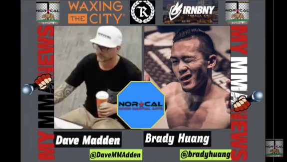 NorCalFightMMA Podcast – Episode 130 – Featuring Brady Huang