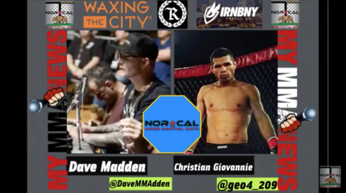 NorCalFightMMA – Episode 131 – Podcast Featuring Christian Giovannie