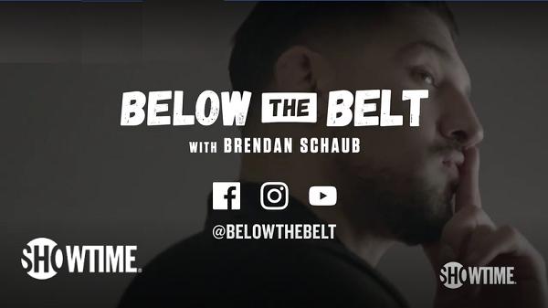 Brendan Schaub debuts new show, Below The Belt, on Showtime