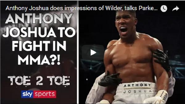 Anthony Joshua on MMA: Yeah man, I'd do it.