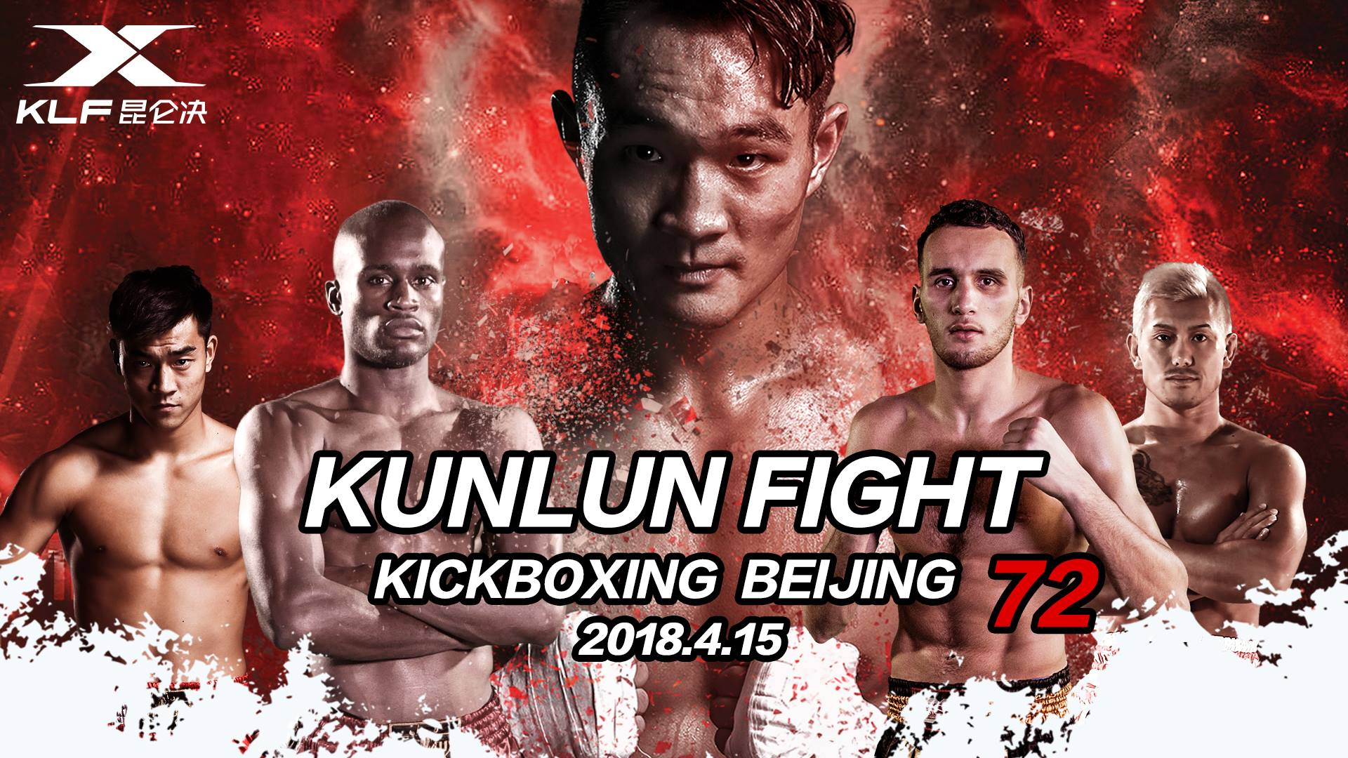Kunlun Fight 72 Official PPV Live Stream - Watch Sunday, April 15 at 7 a.m. EST