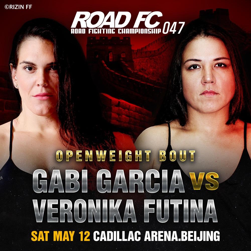 ROAD FC 047 adds RIZIN sensation Gabi Garcia versus Veronika Futina in a Women's Openweight Match