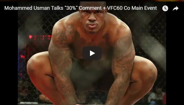 "Mohammed Usman Talks Kamaru's ""30%"" Comment and VFC 60 Co-Main Event"