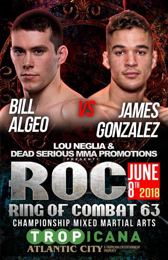 Bill Algeo vs James Gonzalez, ROC 63