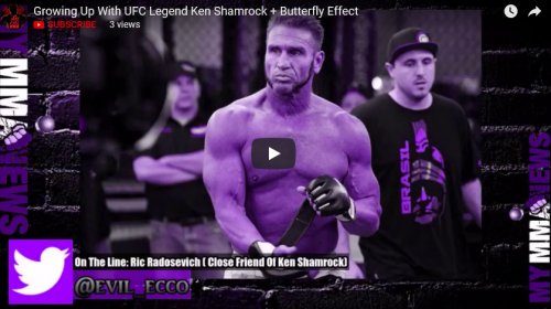 Growing Up With UFC Legend Ken Shamrock and Butterfly Effect