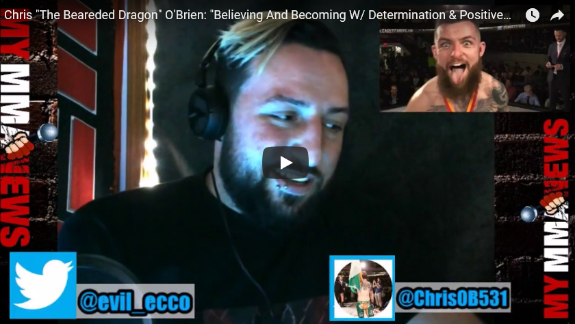 """Chris """"The Bearded Dragon"""" O'Brien: Believing And Becoming With Determination & Positive Thinking"""