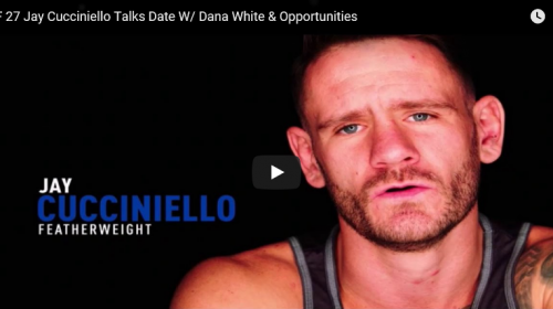 "TUF 27 competitor Jay Cucciniello Talks Opportunities and ""Date"" With Dana White"
