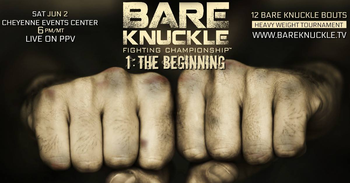Order and Watch: Bare Knuckle Fighting Championship - The Beginning
