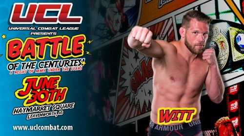 Jason Witt fights with new purpose, headlines Universal Combat Leauge this weekend