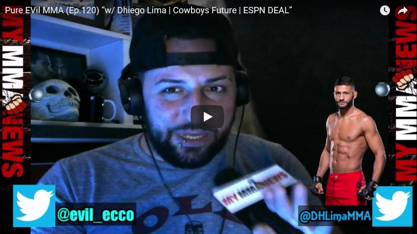 Pure EVil MMA (Episode 120) – Dhiego Lima | Cowboy's Future | ESPN DEAL