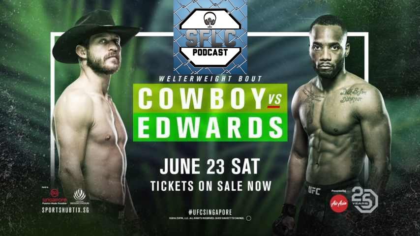 SFLC Podcast Episode 319: Leon Edwards and Donald Cerrone - #UFCSingapore