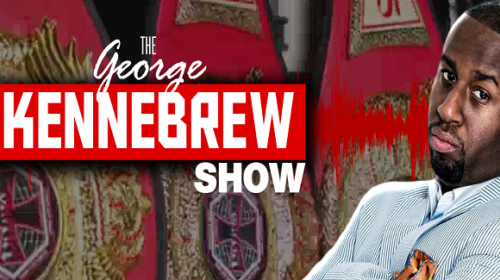 George Kennebrew Show Episode 41 – Cormier/Gus feud, Budd vs Cyborg?
