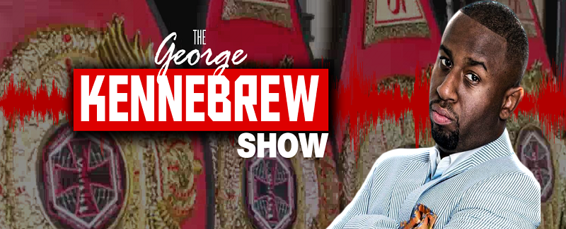George Kennebrew Show EP. 38 – Are Conor and Khabib going to fight or what?