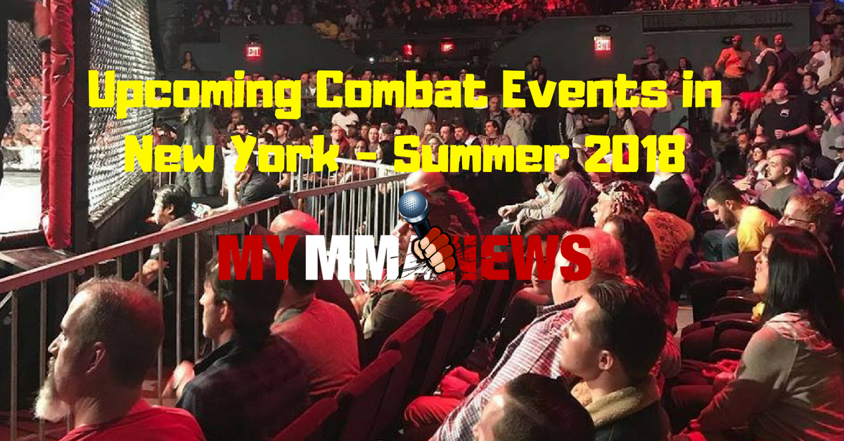Upcoming Combat Events in New York - Summer 2018