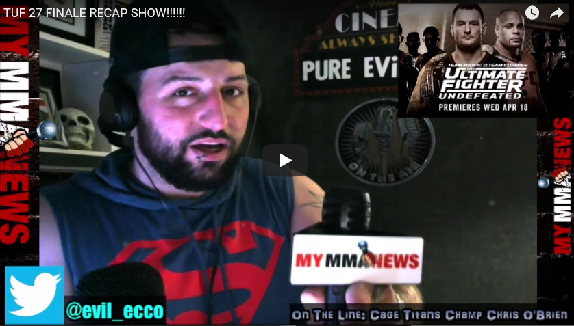 TUF 27 Finale Recap Show with EVil Eddie of Pure EVil MMA Podcast