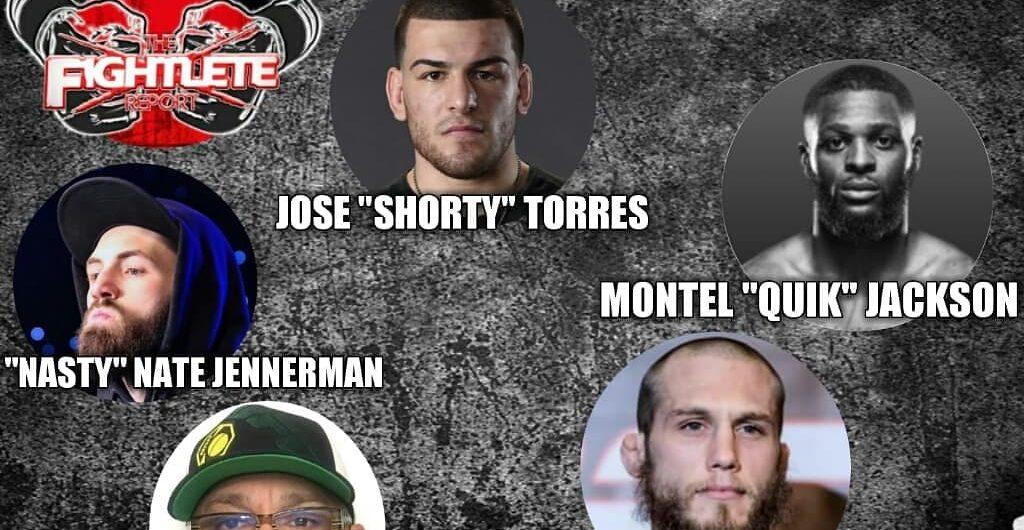 "Fightlete Report – UFC 227's Jose""Shorty""Torres, Montel ""Quik""Jackson, Frankie Sanchez, DWTCS Bobby Moffett, LFA 47 Nate Jennerman"