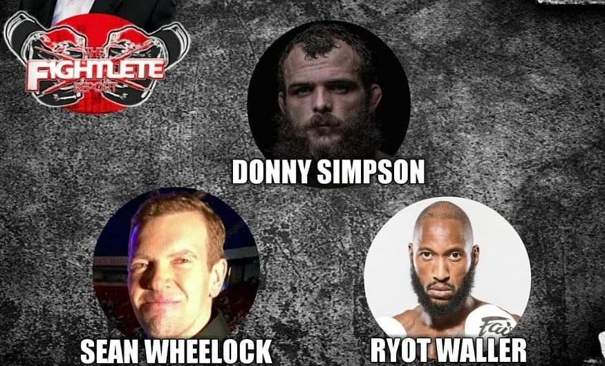Fightlete Report – BKFC's Sean Wheelock, Ryot Waller, XFO's Donny Simpson