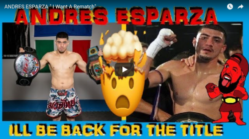 "Andres Esparza : ""I Want A Rematch against Jonny Robles"""
