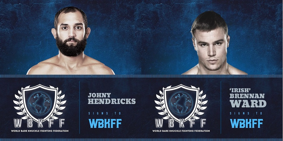 Johny Hendricks, Brennan Ward, World Bare Knuckle Fighting Federation