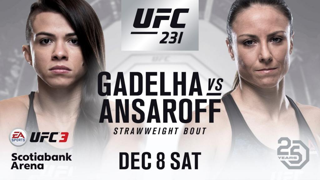 Claudia Gadelha vs Nina Ansaroff announced for UFC 231 in Toronto