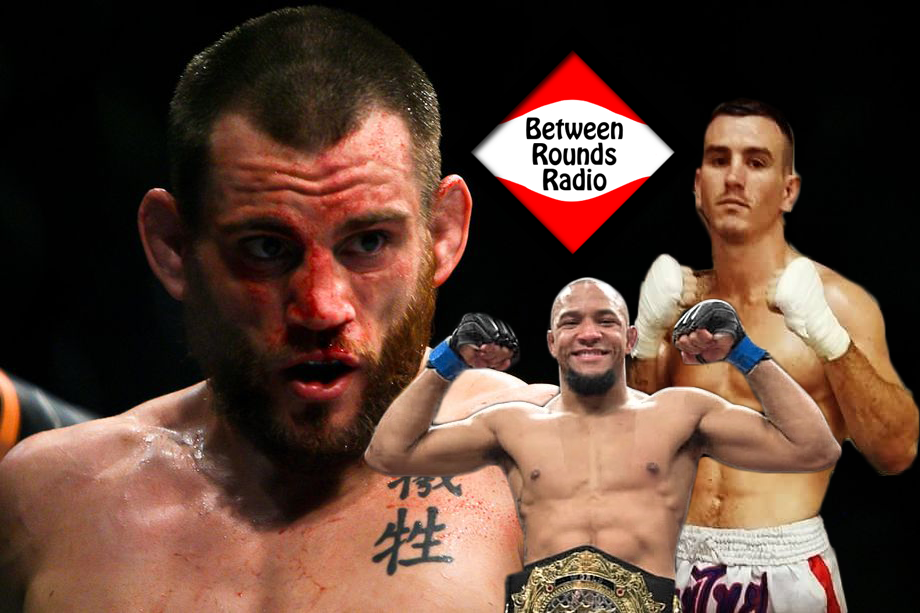 Matt Probin, Jon Fitch, Tony Gravely on Between Rounds Radio