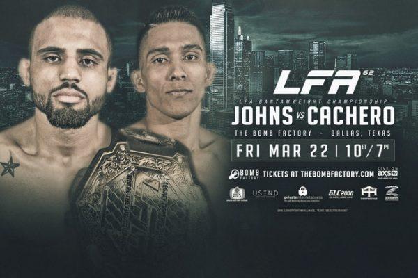Johns vs. Cachero Title Fight Headlines LFA 62