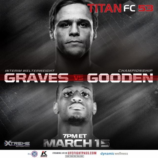 Titan FC 53, Jared Gooden, Michael Grave