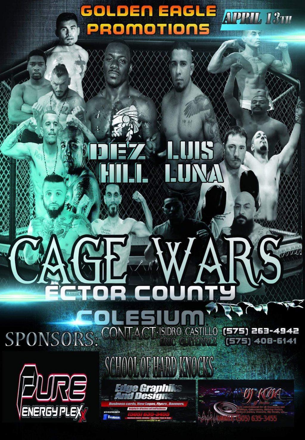 Dez Hill, Luis Luna, Cage Wars, Golden Eagle Promotions