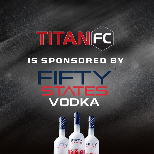 Fifty States Vodka named official sponsor of Titan FC