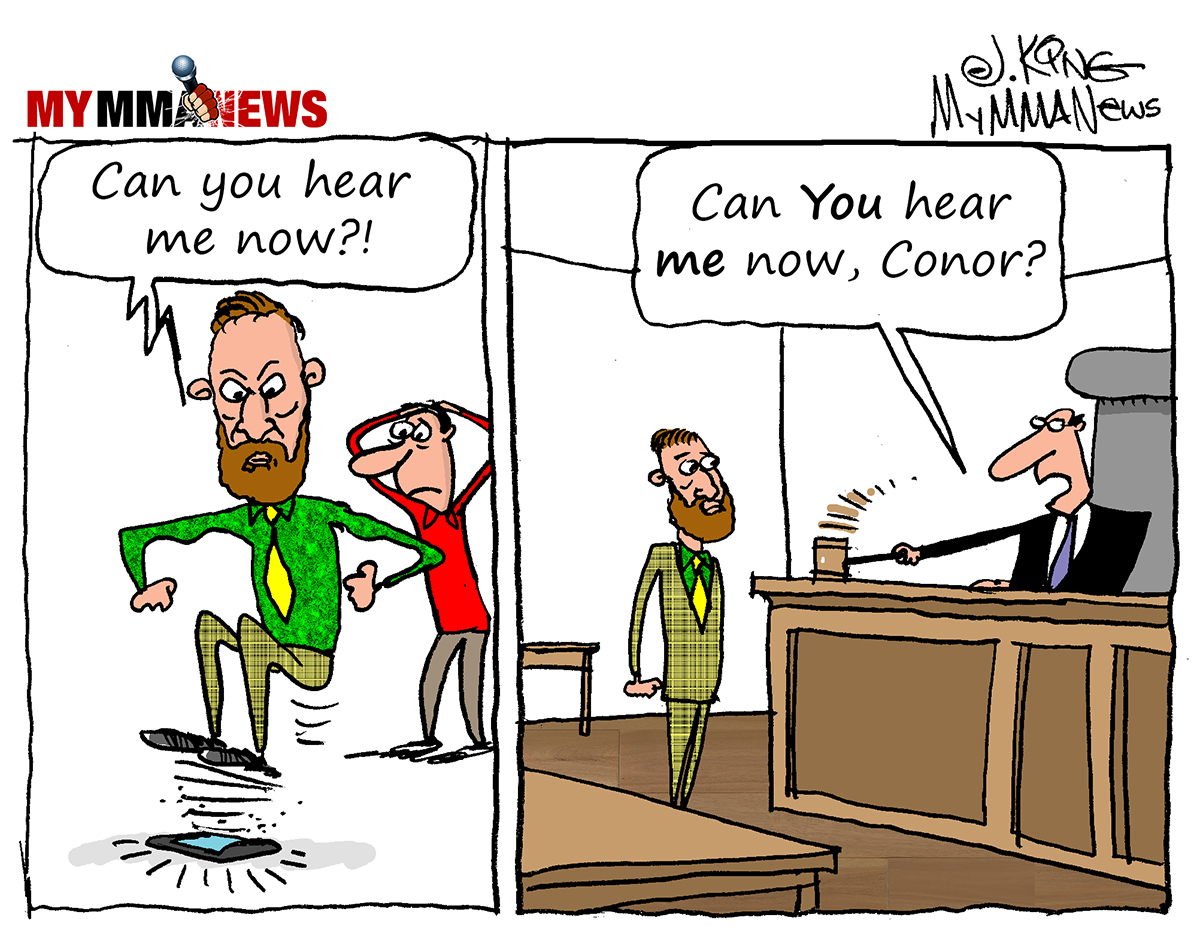 Conor McGregor, Cartoon of the Week, Can you Hear Me Now
