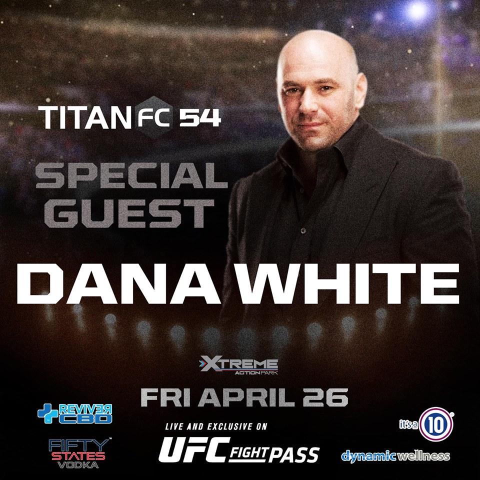 Dana White, Titan FC 54