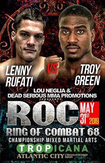 Ring of Combat 68, Lenny Rufati, Troy Green