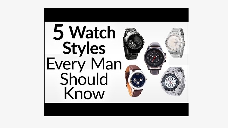 5 Watch Styles Every Man Should Know