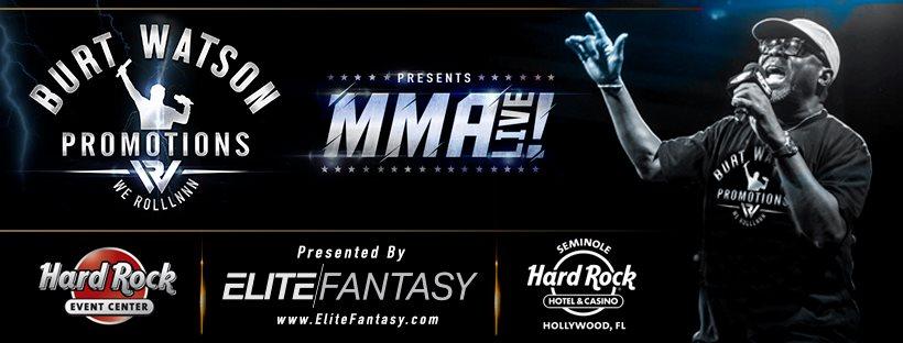 Burt Watson brings MMA Live to the Hard Rock in South Florida!