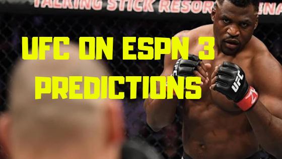 UFC on ESPN 3 Predictions - Ngannou over Dos Santos, more