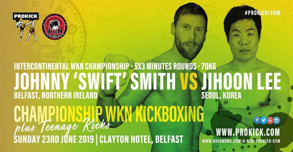 Johnny Smith, Lee Ji Hoon, ProKick, WKN InterContinental Welterweight title