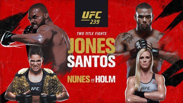 UFC 239 results - Jones vs. Santos, Nunes vs. Holm