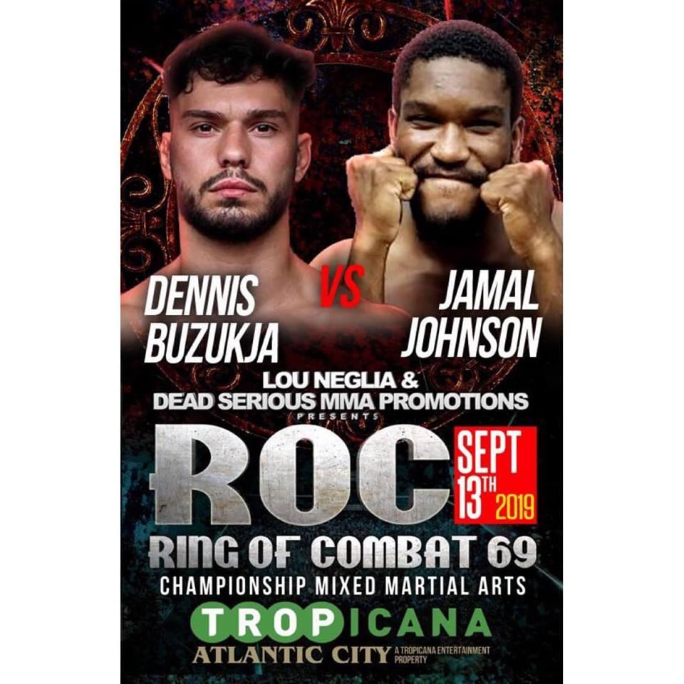 Dennis Buzukja, ROC 69, Jamal Johnson