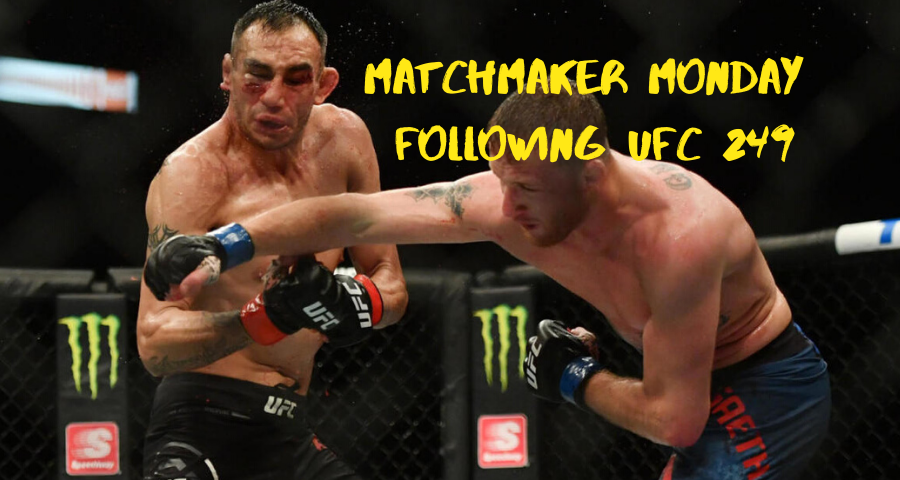 Matchmaker Monday following UFC 249