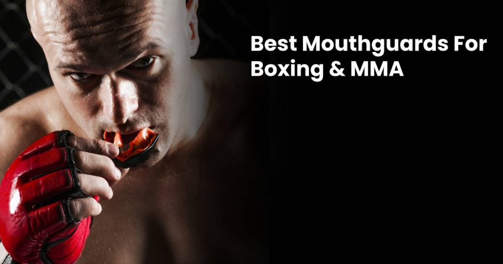 Perfect Mouthguard for MMA
