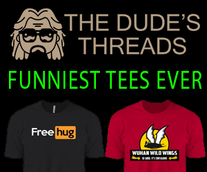 funny tees, The Dudes's Threads