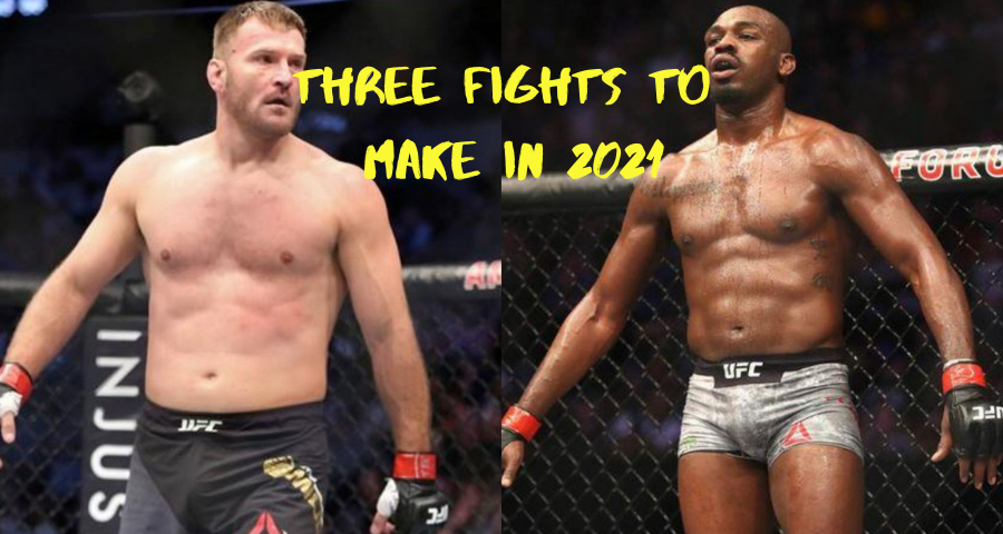 Three Fights to Make in 2021