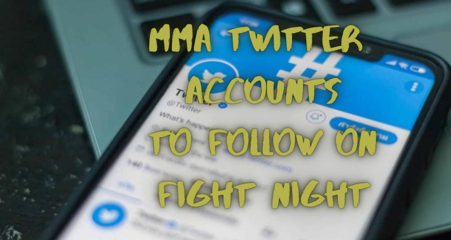 MMA Twitter accounts to follow on Fight Night