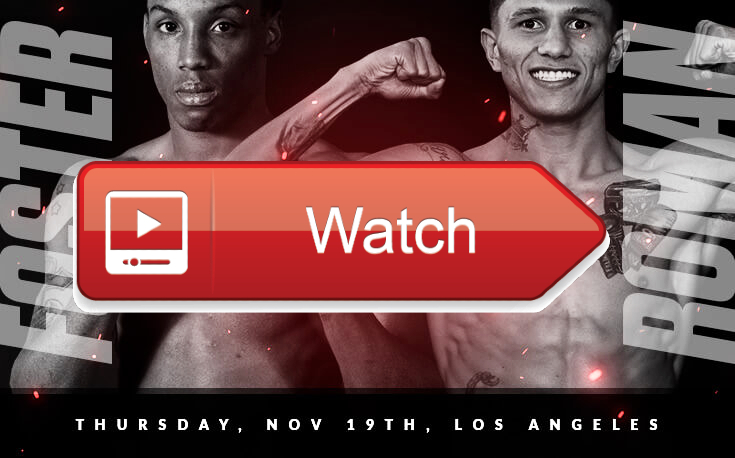 Foster vs Roman Live Stream Reddit | O'Shaquie Foster vs Miguel Roman Live Boxing Streams full fight streaming PPV Tickets Online Info