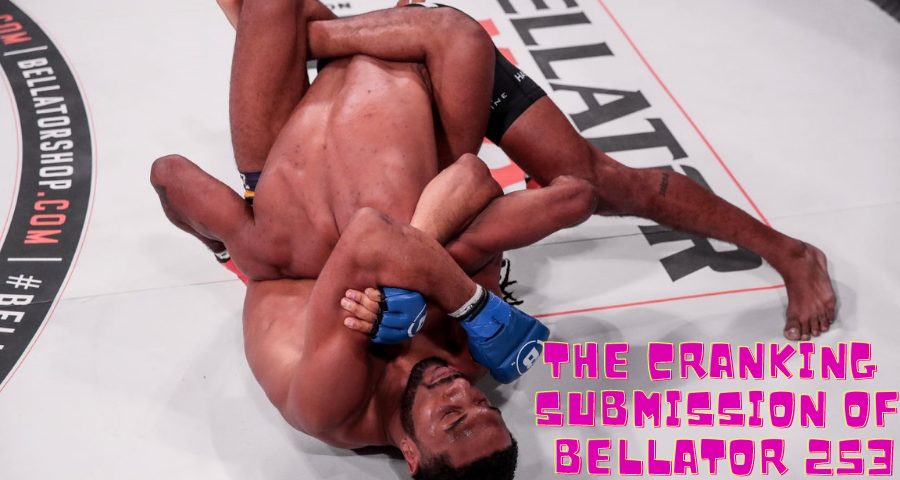 The Cranking Submission of Bellator 253