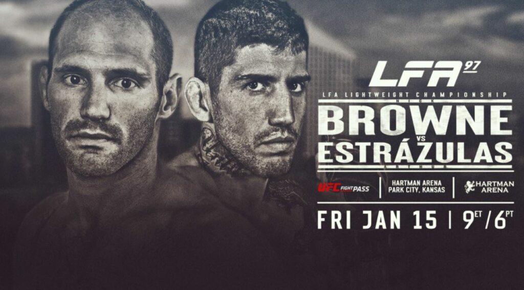 LFA 97 results: Nick Browne vs. Arthur Estrazulas