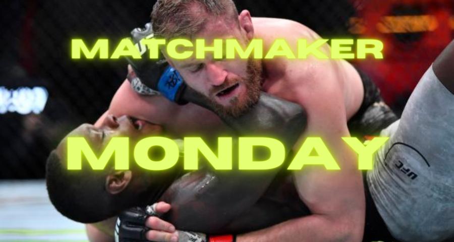 Matchmaker Monday following UFC 259