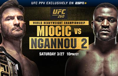 UFC 260 Main Event: Stipe Miocic vs. Francis Ngannou II
